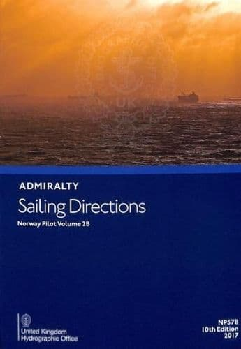 NP57B - Admiralty Sailing Directions: Norway Pilot Volume 2B ( 10th Edition )
